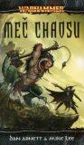 Meč chaosu - Dan Abnett, Mike Lee