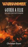 Gotrek a Felix - Christian Dunn