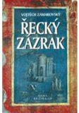 Řecký zázrak - Vojtěch Zamarovský