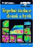 Tepelné izolace domů a bytů - Roman Šubrt