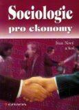 Sociologie pro ekonomy - Ivan Nový