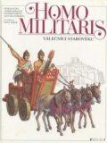 Homo Militaris Válečníci starověku - Petr Klučina, Pavel Major