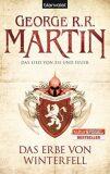 Erbe von Winterfell - Das Lied Von Eis Und Feuer - George R.R. Martin