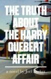 Truth About the Harry...Affair - Joël Dicker