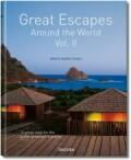 Great Escapes Around the World Vol. II - Angelika Taschen