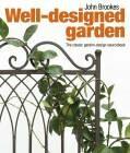 Well-designed Garden - John Brookes
