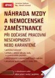 Náhrada mzdy a nemocenské zaměstnance 2013 - Zdeněk Schmied, ...
