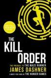 The Kill Order (The Maze Runner #4) - James Dashner