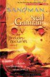 The Sandman: Preludes & Nocturnes, Volume 1 - Neil Gaiman