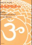 Jóga - nesmrtelnost a svoboda - Mircea Eliade