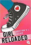 Girl Reloaded - Christian Fischer
