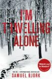 I am Travelling Alone - Samuel Bjork