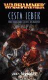 Warhammer Cesta lebek - Josh Reynolds