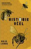 Historie včel - Maja Lunde