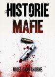 Historie Mafie - Nigel Cawthorne