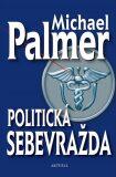 Politická sebevražda - Michael Palmer