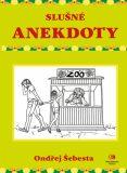 Slušné anekdoty - Ondřej Šebesta