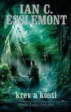Krev a kosti - Ian Cameron Esslemont
