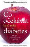 Co očekávat, když máte diabetes - ...