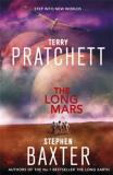 The Long Mars - Long Earth 3 - Stephen Baxter, ...