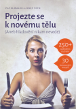 Projezte se k novému tělu - Pavel Walek, Tóth Josef