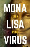 Mona Lisa virus - Tibor Rode