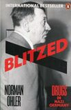 Blitzed : Drugs in Nazi Germany - Norman Ohler