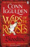 War of the Roses: Bloodline - Conn Iggulden