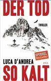 Der Tod so kalt - D´Andrea Luca