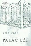Palác lží - Erin Wattová