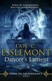 Dancer´s Lament - Ian Cameron Esslemont