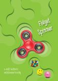 Fidget spinner a další kultovní antistresové hračky - Edice Knihy Omega