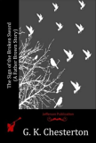 The Sign of the Broken Sword - Gilbert Keith Chesterton