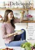 Deliciously Ella - Ella Woodward - Mills
