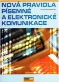 Nová pravidla písemné a elektronické komunikace - Tomáš Neugebauer