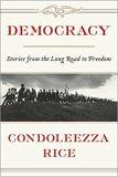 Democracy - Rice Condoleezza