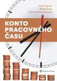 Konto pracovného času - Jozef Toman,  Marek Švec, ...