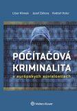 Počítačová kriminalita - Květoň Holcr, ...