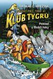 Klub Tygrů - Poklad u Bobří řeky - Thomas C. Brezina
