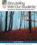 DELTA Teacher Development Series: Storytelling With Our Students - Heathfield David