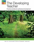 DELTA Teacher Development Series: The Developing Teacher - Foord Duncan