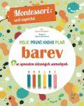 Moje první kniha plná barev - Chiara Piroddiová