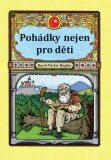 Pohádky nejen pro děti - Karel Václav Kupka