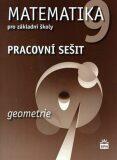 Matematika 9 pro základní školy - Geometrie - Pracovní sešit - Jitka Boušková, ...