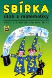 Sbírka úloh z matematiky pro 4. a 5. ročník základní školy - Michaela Kaslová