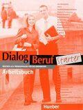 DIALOG BERUF STARTER ARBEITSBUCH - HUEBER