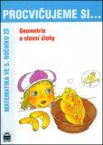 Procvičujeme si ...Geometrie a slovní úlohy 3.r. - Michaela Kaslová