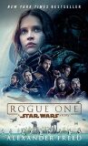Rogue One: Star Wars Story - Alexander Freed