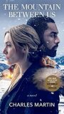 The Mountain Between Us (Movie Tie-In) - Charles Martin