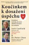 Koučinkem k dosažení úspěchu - Jack Canfield, Peter Chee